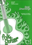 Folk Guitar : Ragtime, Blues and  Country-Music  Gerald Schwertberger
