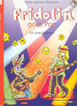 Fridolin goes Pop Band 1 (+CD): für 2 Gitarren