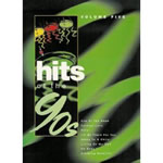 Hits of the 90s Volume 5: Songbook für Piano/Gesang/Gitarre