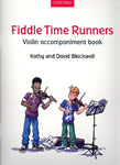 Fiddle Time Runners: violin accompaniment book